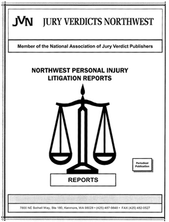 Northwest Personal Injury Litigation Reports Semi-Annual Index