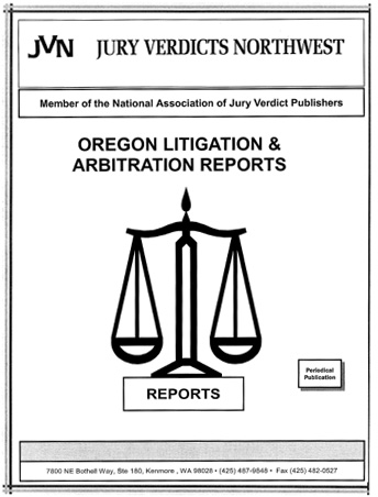 Oregon Litigation & Arbitration Reports