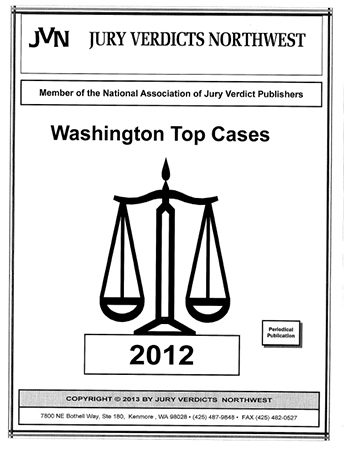 Wrongful Death  Reports for Washington 2012